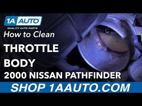 How to Clean Throttle Body 96-04 Nissan Pathfinder