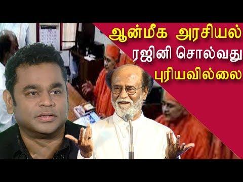 rajinikanth political entry, rajini alone know spiritual politics a r rahman tamil news redpix