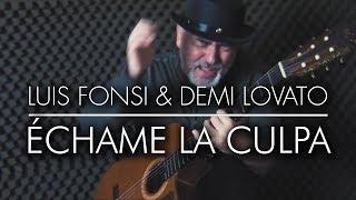 Luis Fonsi Demi Lovato chame La Culpa - Igor Presnyakov - spanish guitar cover.mp3