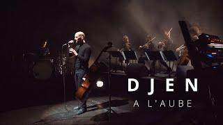 Djen Ka - A l'aube (live)