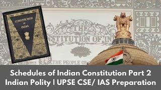 Polity 1.4 Schedules Part 2 IAS Preparation