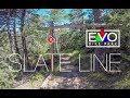 EVO BikePark / Slate Line / DH