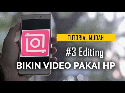 Cara Bikin Video Pakai Hp 3 Editing Video Youtube
