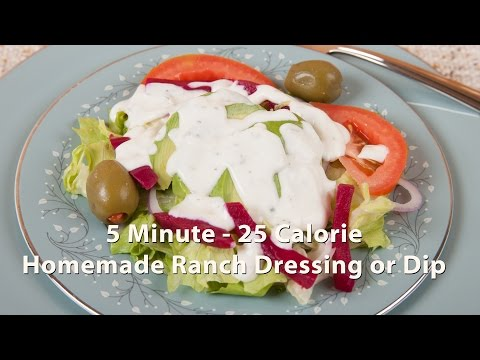 5 Minute 25 Calorie Homemade Ranch Dressing or Dip (HC 101) DiTuro Productions