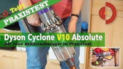 Dyson Cyclone V10 Absolute Test und Vergleich Akku-und-Roboter-Staubsauger.de [Akkustaubsauger Test]
