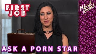 "Ask A Porn Star: ""What Was Your First Non-Porn Job?"""