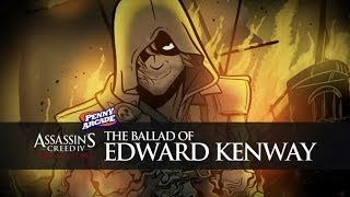 Repeat youtube video Assassin's Creed 4 - The Ballad of Edward Kenway