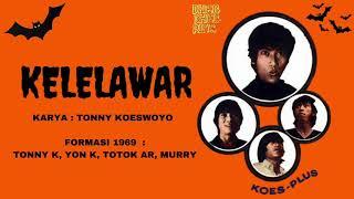 KOES PLUS - KELELAWAR (1969)