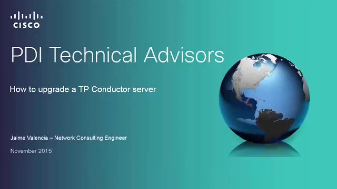 Cisco TP Conductor Upgrade Procedure