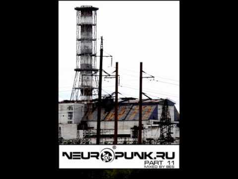 Neuropunk pt 11 mixed by Bes