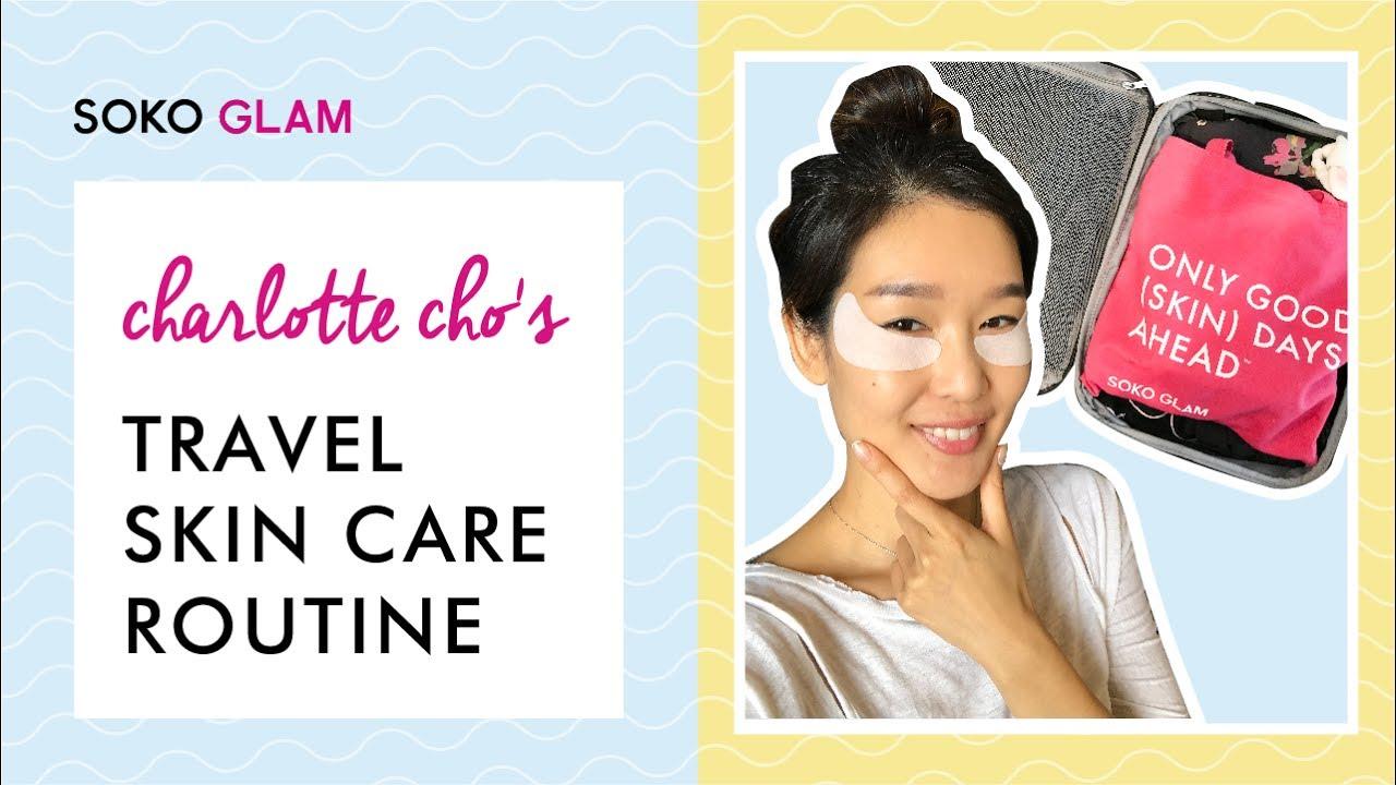Charlotte Cho's Travel Skin Care Routine