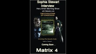 Sophia Stewart Interview on Genesis Radio (The Creator of the Matrix Movie Franchise)