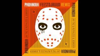 LNY TNZ, Ruthless & Jebroer - Paranoia (FeestDJRuud Remix)