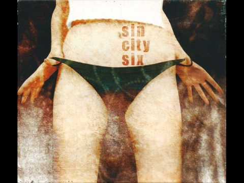 Sin City Six - Sin City Six (2000) - FULL ALBUM