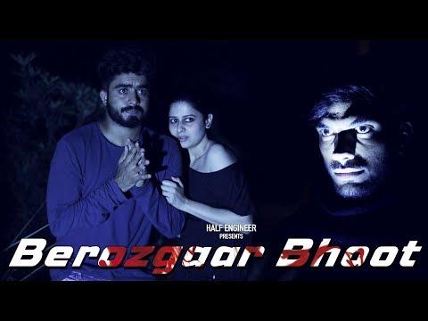 BEROZGAAR BHOOT || HALF ENGINEER
