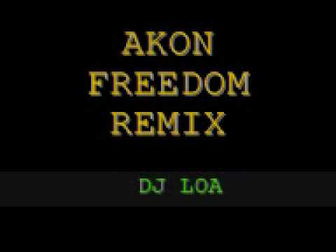 dj loa - akon freedom remix