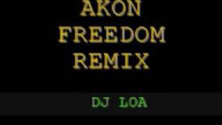 Video dj loa - akon freedom remix download MP3, 3GP, MP4, WEBM, AVI, FLV Januari 2018