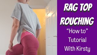 SUPREME TUTORIAL// Rag top rouching!