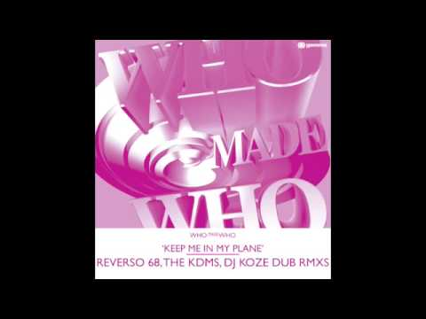 "WhoMadeWho ""Keep Me In My Plane"" REVERSO 68 Remix"