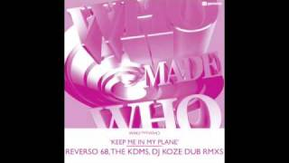 Play Keep Me In My Plane (Reverso 68 Dub Mix)