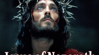 Video Jesus of Nazareth Full Movie HD - English download MP3, 3GP, MP4, WEBM, AVI, FLV Desember 2017
