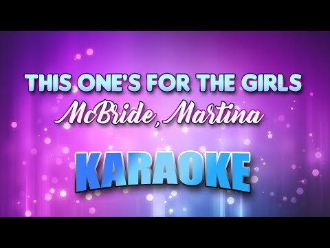 McBride, Martina - This One's For The Girls (Karaoke & Lyrics)