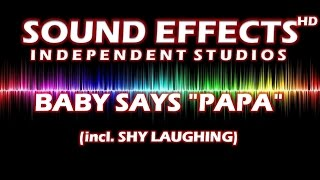 SFX - SOUND EFFECT: BABY SAYS