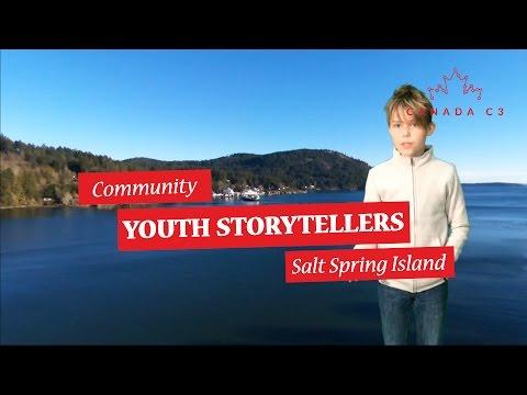 Community Youth Storyteller | Salt Spring Island, B.C.