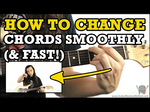 How To Change Guitar Chords Smoothly (and FAST!)