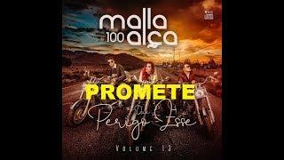 Baixar PROMETE: MALLA 100 ALÇA VOL 13