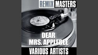 Dear Mrs. Applebee - Soundhouse Remix