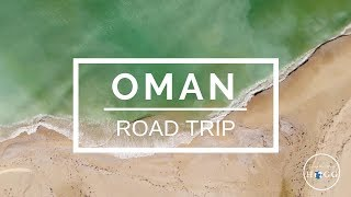 Oman Road Trip (Part One)