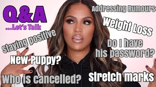 LETS CHAT Q&A: INSECURITIES, WEIGHT LOSS, & GOSSIP