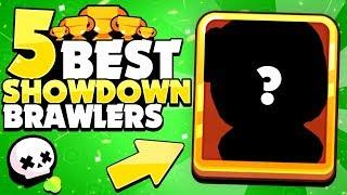 The 5 BEST Showdown Brawlers! - Brawler Rankings For Showdown! - Brawl Stars