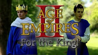 Age of Empires 2: For the King!