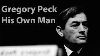 Gregory Peck: His Own Man (Trailer)
