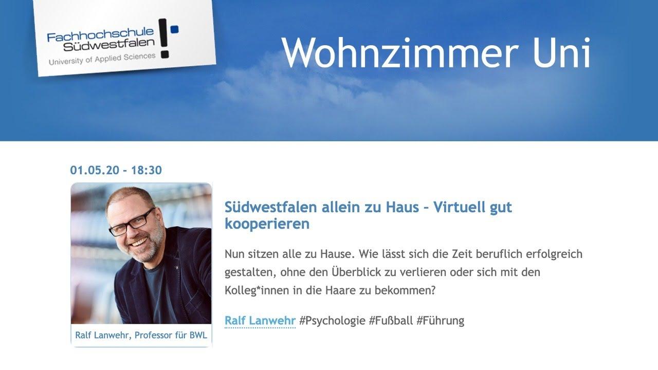 Uni Im Wohnzimmer Sudwestfalen Allein Zu Haus Virtuell Gut Kooperieren Ralf Lanwehr Youtube