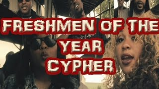 Freshmen Of The Year. Better than XXL Freshman? Pay Attention MUST SEE!