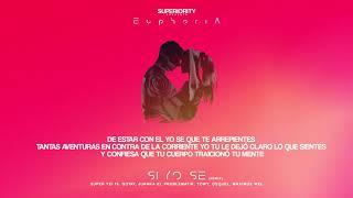 Super Yei - Si Yo Se Remix ft Gotay, Juanka, Towy, Osquel & Maximus Wel | EUPHORIA thumbnail