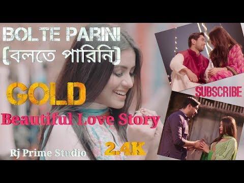 Bolte Parini (বলতে পারিনি) | Gold | Arko Mukherjee | By Rj Prime Studio
