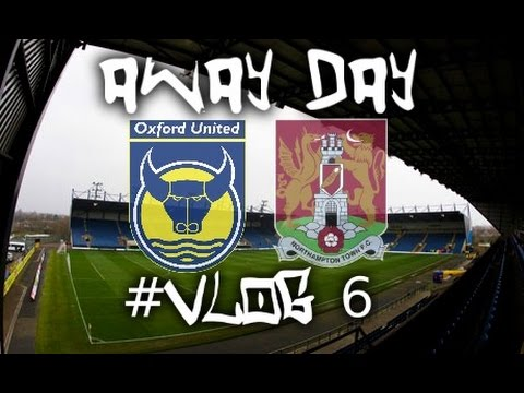 Away Day: Matchday Vlog #6 | Oxford United FC Vs Northampton Town FC - (16/02/16)