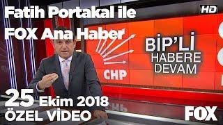 Meclis'te MHP-CHP kavgası... 25 Ekim 2018 Fatih Portakal ile FOX Ana Haber