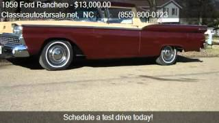 1959 Ford Ranchero  for sale in Nationwide, NC 27603 at Clas #VNclassics