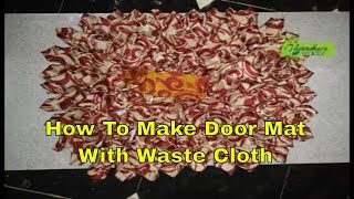 How To Make Door Mat Using Waste Cloth || Stitching Of Door Mat At Home ||