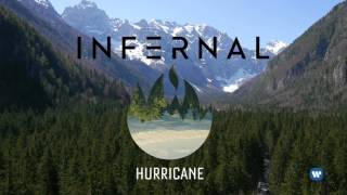 Infernal - Hurricane Remixes (audio teaser)