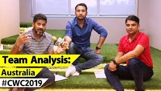 World Cup 2019 Team Analysis Australia:  Strong Batting, Weak Bowling But Experience of winning 5 WC