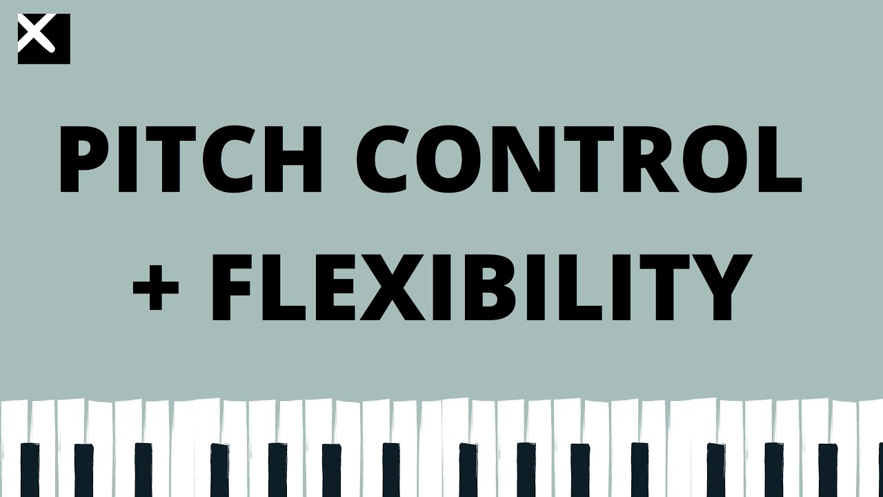 VOCAL PITCH CONTROL & FLEXIBILITY EXERCISE