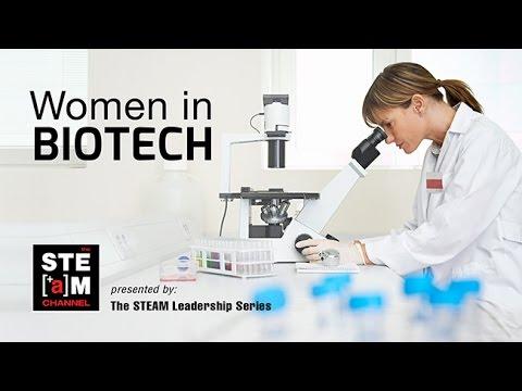 Women in Biotech: STEAM Leadership Series -- The STEAM Channel