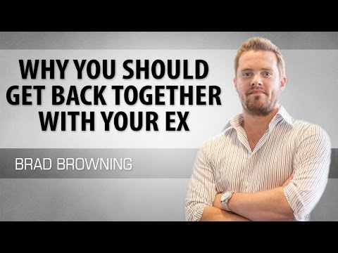Why You Should Get Back Together With Your Ex