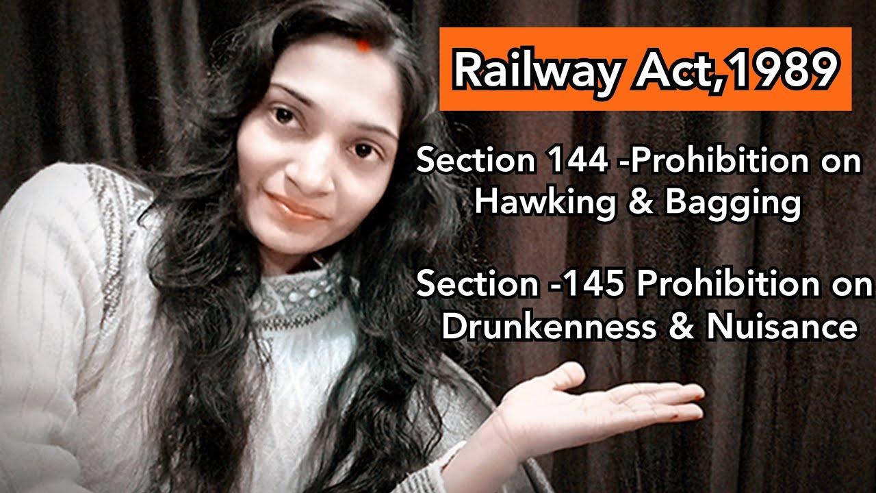 Railway Act,1989 (रेलवे अधिनियम1989) #Section144 #Section145 #RailwayAct1989